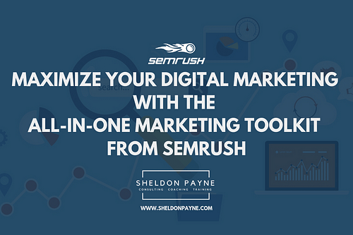 SEMRush Review: Maximize Your Digital Marketing with the All-In-One Marketing Toolkit from SEMrush