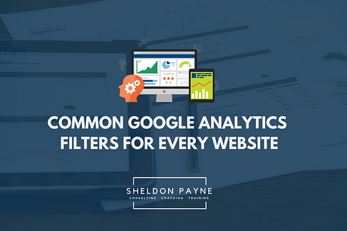 Common Google Analytics Filters for Every Website