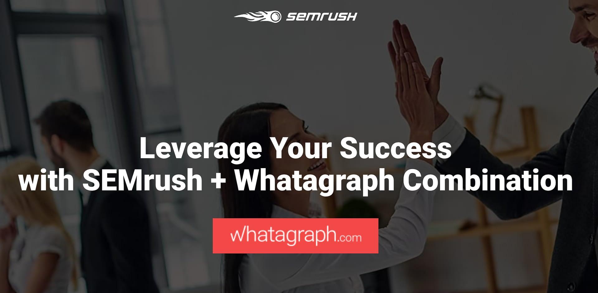 SEMrush + Whatagraph