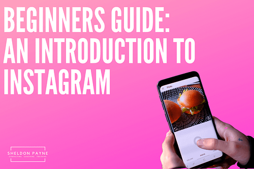 Instagram 101: An Introduction to Instagram