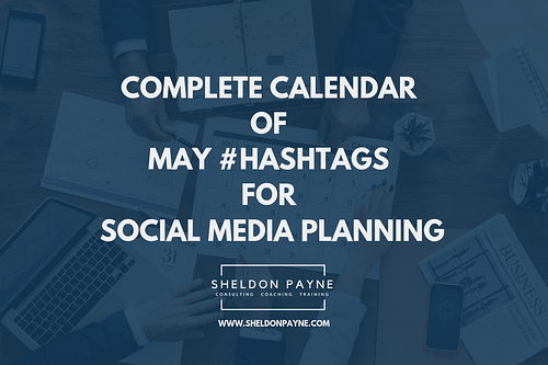 Complete Calendar of May Hashtags for Social Media Planning