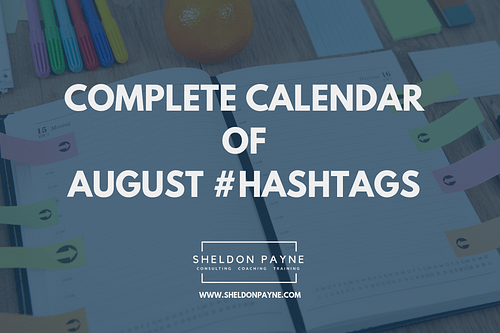 Complete Calendar of August Hashtags
