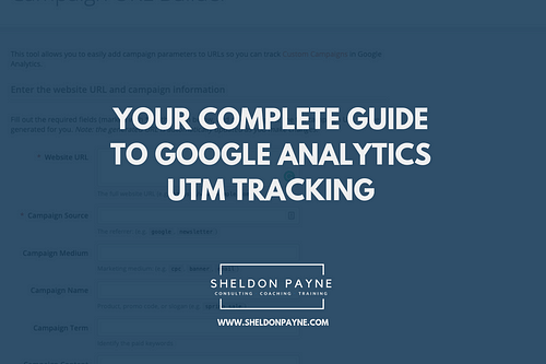 Your Complete Guide to Google Analytics UTM Tracking