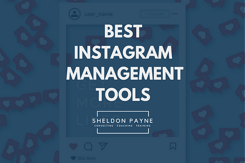 The Best Instagram Management Tools for 2019